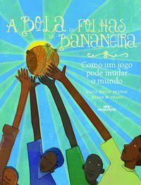 A Bola de Folhas de Bananeira