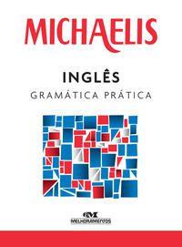 Michaelis inglês gramática prática