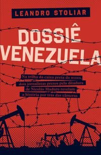 Dossiê Venezuela. Na trilha da caixa preta do BNDES