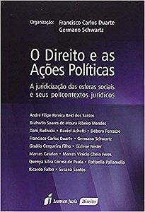 O Direito e as Ações Políticas [Paperback] Francisco Carlos Duarte