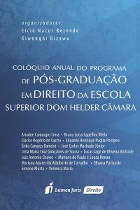 Colóquio Anual do Programa de Pós-Graduação em Direito da Escola Superior Dom Helder Câmara [Paperback] Ariadne Camargos