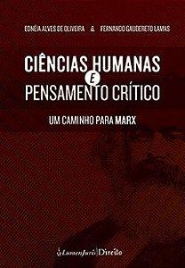 Ciências Humanas e Pensamento Crítico. Um Caminho Para Marx [Paperback] Ednéia Alves de Oliveira and Fernando Gaudiretto
