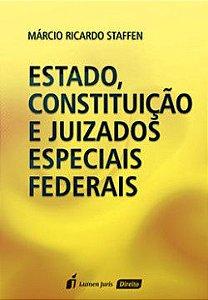 Estado, Constituição e Juizados Especiais Federais [Paperback] Márcio Ricardo Staffen