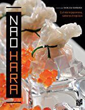 Nao Hara. Culinária Japonesa, Sabores Tropicais [Paperback] Barbara, Danusia