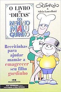 LIVRO DE DIETAS DO MENINO MALUQUINHO, O (N.O.)