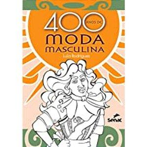 400 Anos de Moda Masculina