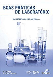 Boas práticas de laboratório [Paperback] Almeida, Maria de Fátima da Costa