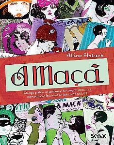 A Maçã. O Design Gráfico, as Mudanças de Comportamento e a Representação Feminina no Início do Século XX