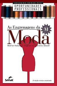 As Engrenagens da Moda [Paperback] Feghali, Marta and Dwyer, Daniela