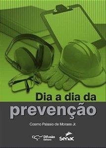 Dia a dia da prevenção