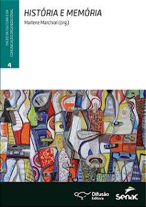 História e memória [Paperback] Marchiori, Marlene; Boje, David M.; Nogueira, Gilberto Lara; Rosile, Grace Ann; Freire, J