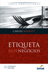 Etiqueta Nos Negócios Carole Bennett