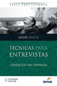 Técnicas Para Entrevistas Aggie White