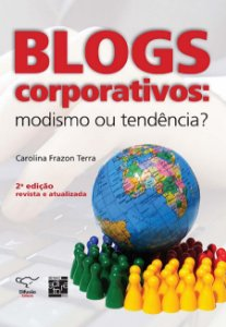 Blogs corporativos [Paperback] Terra, Carolina Frazon