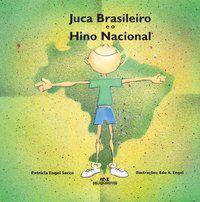 JUCA BRASILEIRO E O HINO NACIONAL (N.O.)
