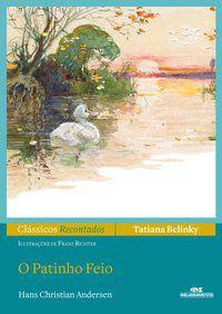 PATINHO FEIO, O (N.O) - (CLASSICOS RECONTADOS)