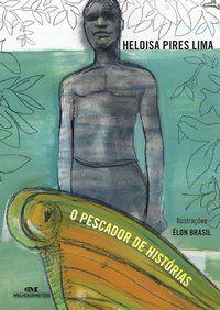 PESCADOR DE HISTORIAS, O
