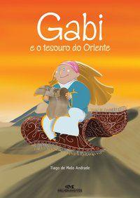 GABI E O TESOURO DO ORIENTE (N.O.)