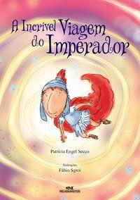 INCRIVEL VIAGEM DO IMPERADOR, A