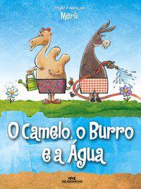 CAMELO, O BURRO E A AGUA, O
