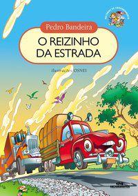 REIZINHO DA ESTRADA, O