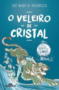 VELEIRO DE CRISTAL, O (COMEMORATIVO)