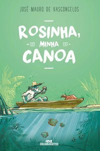 ROSINHA, MINHA CANOA (COMEMORATIVO)