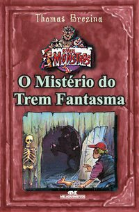 MISTERIO DO TREM FANTASMA, O