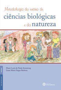Metodologia do ensino de ciências biológicas e da natureza