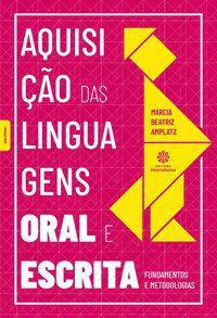 Aquisição das linguagens oral e escrita
