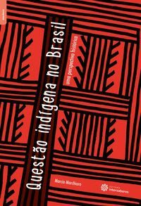 Questão indígena no Brasil: