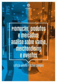 Promoção, produtos e mercados