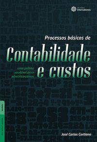 Processos básicos de contabilidade e custos: