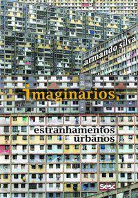 Imaginários - estranhamentos urbanos