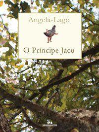 PRINCIPE JACU, O