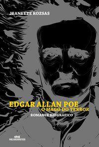 Edgar Allan Poe, o Mago do Terror