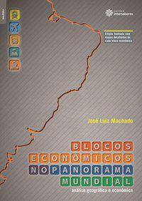 Blocos econômicos no panorama mundial