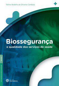 Biossegurança e qualidade dos serviços de saúde