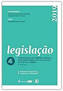 Legislação - Comentários ao regime jurídico dos servidores civis do estado do Rio de Janeiro