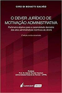 O dever jurídico de motivação administrativa