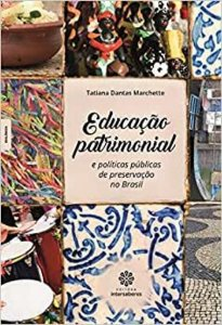 Educação patrimonial e políticas públicas de preservação no Brasil