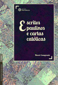 Escritos paulinos e cartas católicas