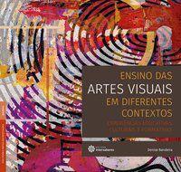 Ensino das artes visuais em diferentes contextos