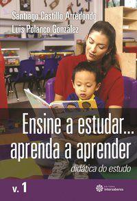 Ensine a estudar... Aprenda a aprender