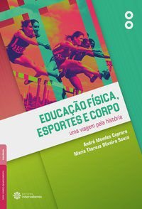 Educação física, esportes e corpo