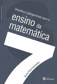 Desafios e perspectivas para o ensino da matemática