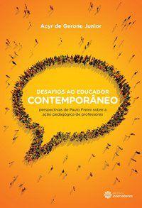 Desafios ao educador contemporâneo
