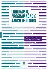 Linguagem, programação e banco de dados