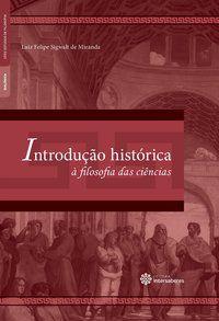 Introdução histórica à filosofia das ciências