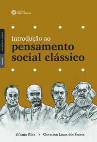 Introdução ao pensamento social clássico